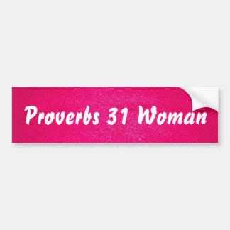 Proverbs 31 Woman (pink background) Bumper Sticker