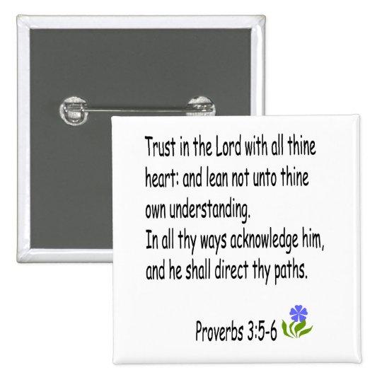 Proverbs 3 :5-6 button