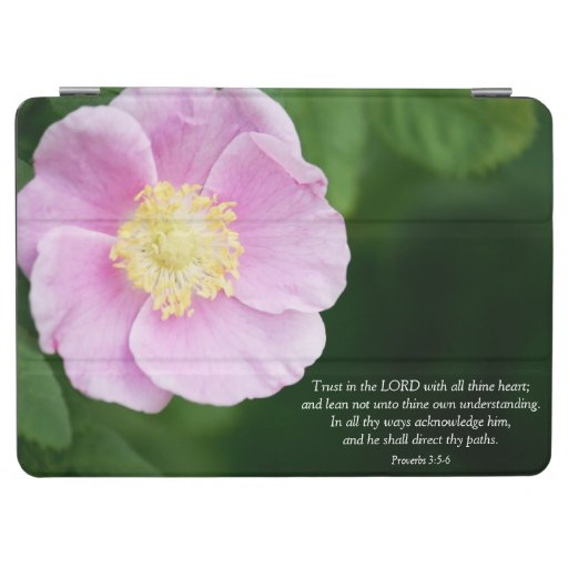 Proverbs 3:5-6 Christian Bible Verse Pink Flower iPad Air Cover