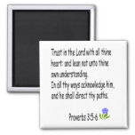 Proverbs 3 :5-6 magnet