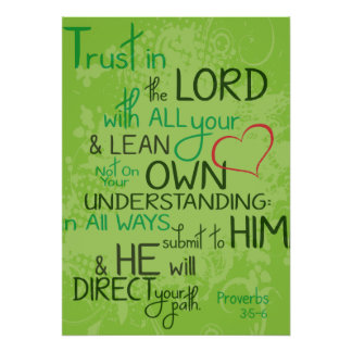 Proverbs 3:5-6 poster