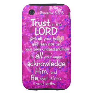 Proverbs 3:5-6 Trust in the Lord Bible Verse Quote iPhone 3 Tough Cases
