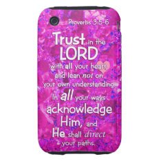 Proverbs 3:5-6 Trust In The Lord Bible Verse Quote Iphone 3 Tough Cover at Zazzle