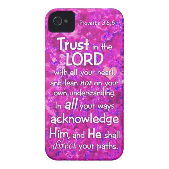 Proverbs 3:5-6 Trust in the Lord Bible Verse Quote iPhone 4 Case-Mate Case