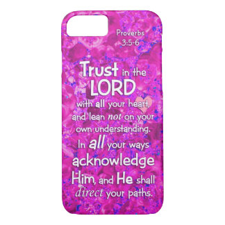Proverbs 3:5-6 Trust in the Lord Bible Verse Quote iPhone 7 Case
