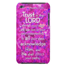 Proverbs 3:5-6 Trust In The Lord Bible Verse Quote Ipod Case-mate Case at Zazzle