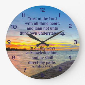 Proverbs 3:5-6 Trust in the LORD Large Clock