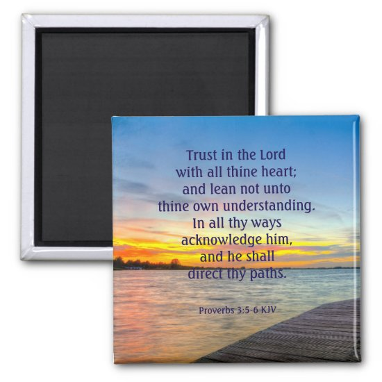 Proverbs 3:5-6 - Trust in the LORD Magnet