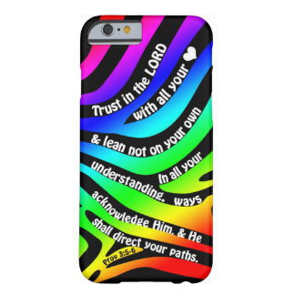 Proverbs 3 5-6 Trust in the Lord - Rainbow Zebra iPhone 6 Case