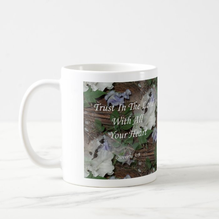 Proverbs 3:5. Trust In The Lord Coffee Mug