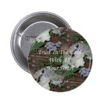 Proverbs 3:5. Trust In The Lord Pinback Button