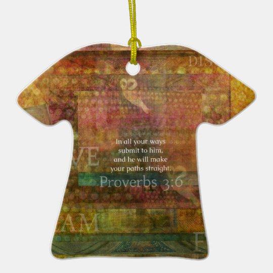 Proverbs 3:6: Inspirational Bible Verse Ceramic Ornament