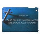 Proverbs  3:6 iPad mini cover
