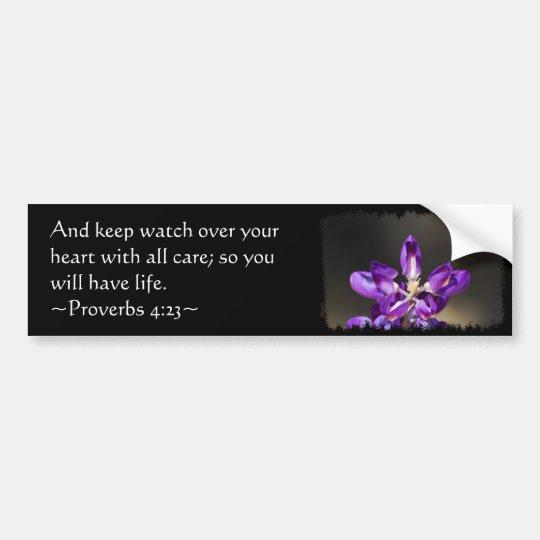 Proverbs 4:23 bumper sticker