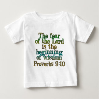 Proverbs 9:10 baby T-Shirt