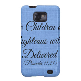 Proverbs Bible verse The children of the righteous Samsung Galaxy SII Covers