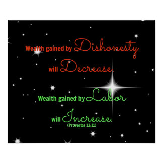 Proverbs Bible verse Wealth gained by dishonesty Poster