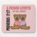 Proverbs Friend Mouse Pad