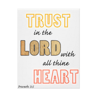 proverbs scripture trust in the Lord Canvas Print