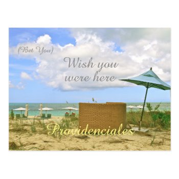 """providenciales/(bet You) Wish You Were Here"" Postcard by whatawonderfulworld at Zazzle"