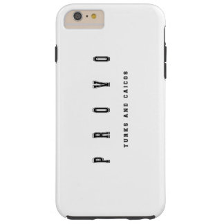 Provo Turks and Caicos Tough iPhone 6 Plus Case
