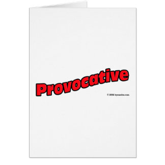 Provocative Greeting Card