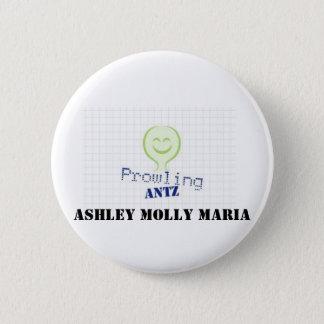 ProwlingAntzLogo Ashley Molly Maria Pinback Button