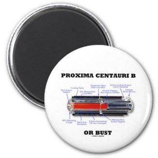 Proxima Centauri b Or Bust RTG Astronomy Humor Magnet