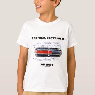Proxima Centauri b Or Bust RTG Astronomy Humor T-Shirt