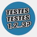 ¿Prueba que prueba 1 2 3 testículos 1 de los Pegatina Redonda