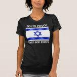 Prueba sólida de Israel que existe dios Camisetas