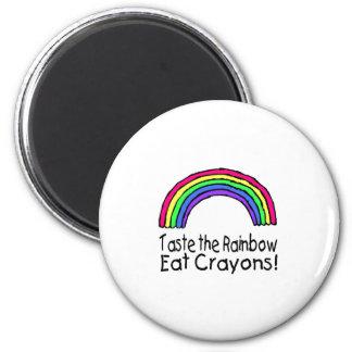 Pruebe el arco iris comen los creyones iman de frigorífico