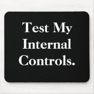 Pruebe mis controles internos - oficina grosera Mo Tapetes De Ratón