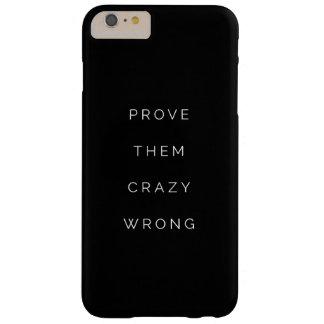 Pruébelos blanco de motivación incorrecto del funda de iPhone 6 plus barely there