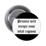 Prusia ocupará sus regiones vitales pin redondo 5 cm