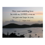 Ps. 33:22 May your unfailing love be with us Lord Postcard