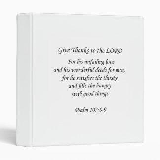 "Psalm107: 8-9.  Dé las gracias al señor Carpeta 1"""