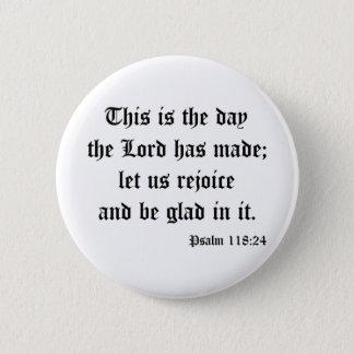 Psalm118:24 Button