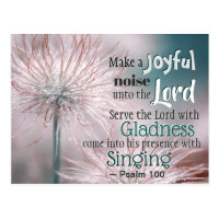 Psalm 100:1-2 Make a joyful noise unto the Lord Postcard