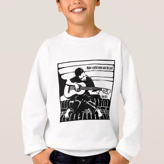 Psalm 100:1 sweatshirt