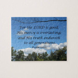 Psalm 100:5 For the Lord is good; His mercy.... Puzzles