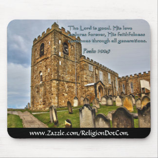Psalm 100:5 Old Stone Church Mouse Pad