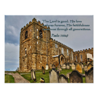 Psalm 100:5 Old Stone Church Poster