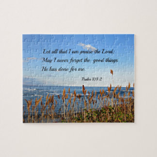 Psalm 103:2 Let all that I am praise the Lord... Jigsaw Puzzle