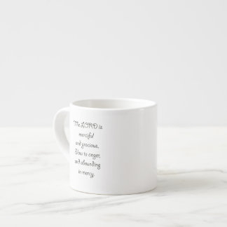 Psalm 103 8 The Lord is  Merciful 1035.01.png Espresso Cup