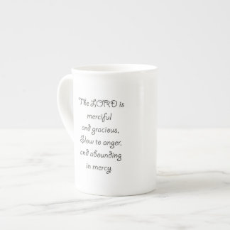 Psalm 103 8 The Lord is  Merciful 1035.01.png Tea Cup