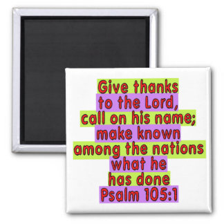 Psalm 105:1 magnet