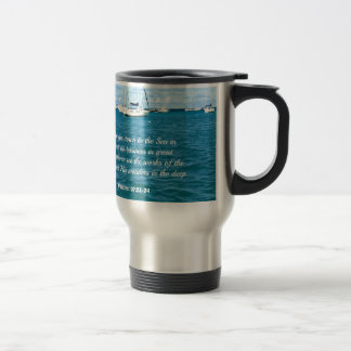 Psalm 107:23-24 They that go down to the Sea... Travel Mug