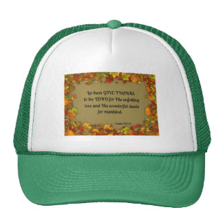 Psalm 107:31 Let them give thanks to the Lord... Trucker Hat