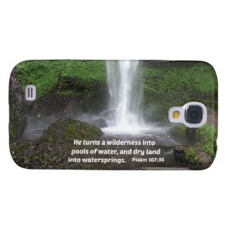 Psalm 107:35 He turns a wilderness into... Samsung Galaxy S4 Covers